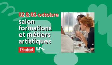 Salon Formations et Métiers Artistiques